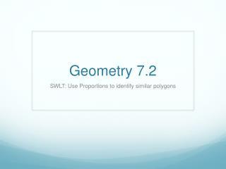 Geometry 7.2