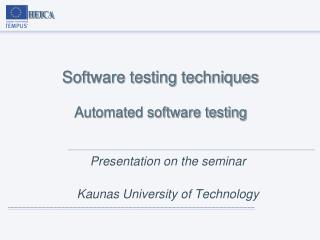 Software testing techniques Automated software testing