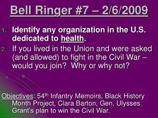 Bell Ringer #7 – 2/6/2009