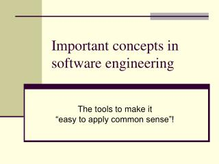 Important concepts in software engineering