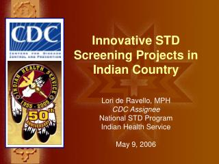 Innovative STD Screening Projects in Indian Country