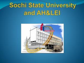 Sochi State University  and AH&LEI