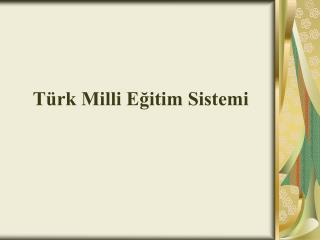 Türk Milli Eğitim Sistemi