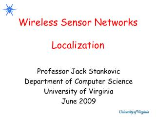 Wireless Sensor Networks Localization