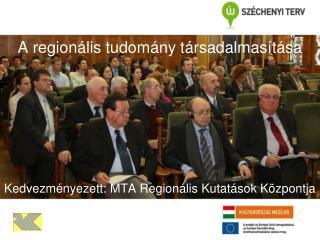 A regionális tudomány társadalmasítása