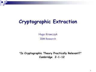 Cryptographic Extraction