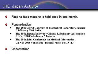 IHE-Japan Activity