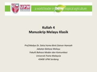 Kuliah  4 Manuskrip Melayu Klasik