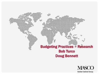 Budgeting Practices – Research Bob Turco Doug Bennett