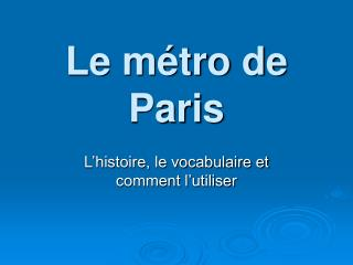 Le m�tro de Paris