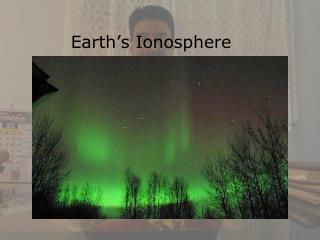 Earth's Ionosphere