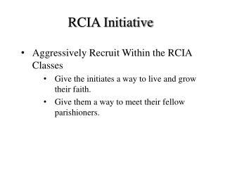 RCIA Initiative