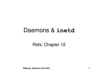 Daemons &  inetd