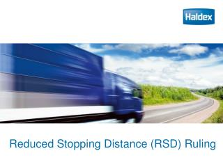 Reduced Stopping Distance (RSD) Ruling