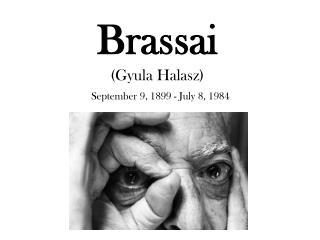 Brassai (Gyula Halasz)