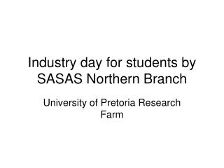 Industry day for students by SASAS Northern Branch