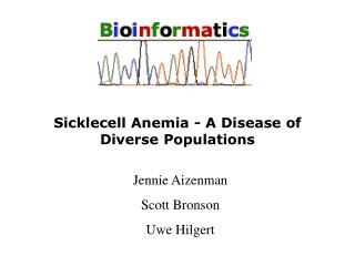 Sicklecell Anemia - A Disease of Diverse Populations