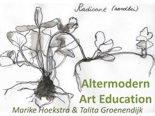 Altermodern  Art  Education