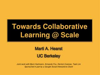 Towards Collaborative Learning @ Scale