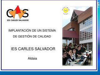 El IES Carles Salvador