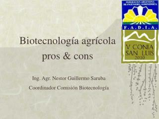 Biotecnolog a agr cola pros  cons