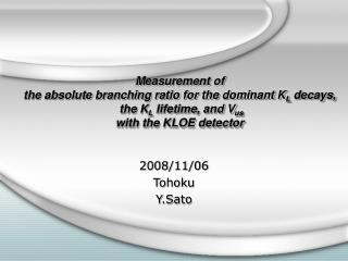 2008/11/06 Tohoku Y.Sato