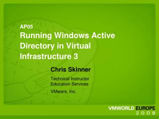 AP05 Running Windows Active Directory in Virtual Infrastructure 3