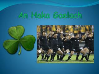 An  Haka Gaelach