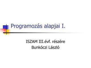 Programozás alapjai I.