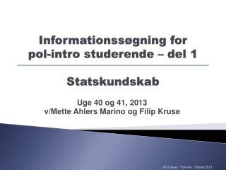 Informationssøgning for  pol-intro studerende – del 1 Statskundskab