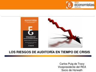 LOS RIESGOS DE AUDITORÍA EN TIEMPO DE CRISIS