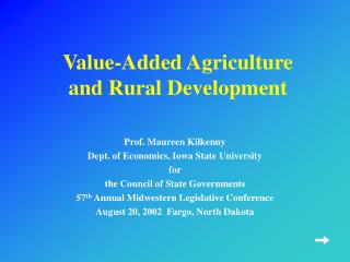 Value-Added Agriculture  and Rural Development