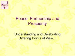 Peace, Partnership and Prosperity