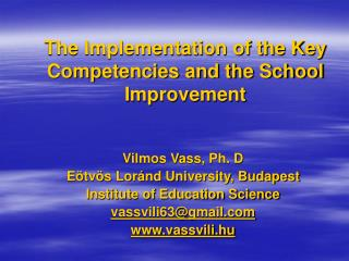 The Implementation of the Key Competencies and the School Improvement