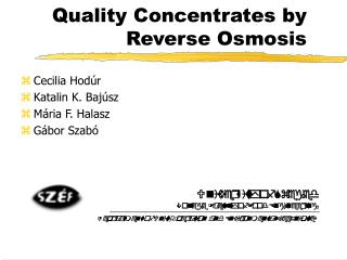 Quality Concentrates by Reverse Osmosis