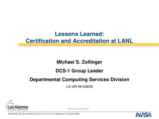 Lessons Learned: Certification and Accreditation at LANL