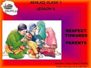 AKHLAQ CLASS 1 LE SSON 6