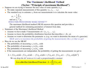 l  	Suppose we are trying to measure the true value of some quantity ( x T ).