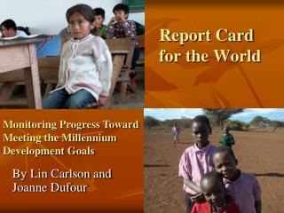 Report Card  for the World