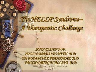 The HELLP Syndrome–  A Therapeutic Challenge