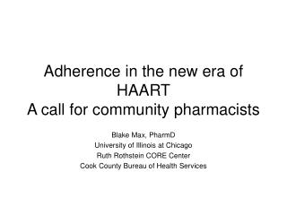 Adherence in the new era of HAART A call for community pharmacists