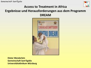 Access to Treatment in Africa Ergebnisse und Herausforderungen aus dem Programm DREAM