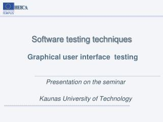 Software testing techniques Graphical user interface  testing