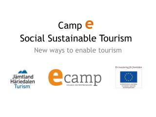 Camp  e Social Sustainable Tourism