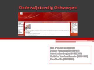 Joke  D'Haese  (20051659) Deirdre  Focquaert  (00601495) Nele Vanden  Berghe (00602755)