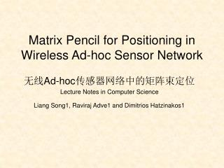 Matrix Pencil for Positioning in Wireless Ad-hoc Sensor Network