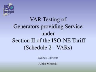 VAR WG – 06/16/05  Aleks Mitreski
