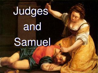 Judges  and  Samuel