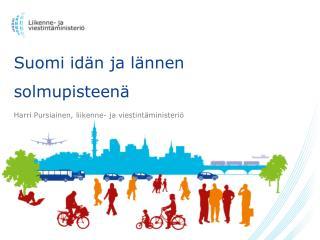 Suomi idän ja lännen solmupisteenä