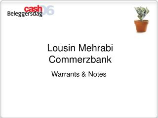 Lousin Mehrabi Commerzbank